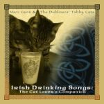 Marc Gunn & The Dubliners Tabby Cats - Irish Drinking Songs: The Cat Lover's Companion